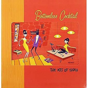 Bottomless Cocktail: Art of Shag