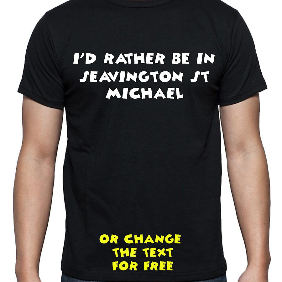 I'd Rather Be In Seavington st michael Black Hand Printed T shirt