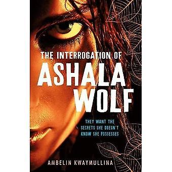 Stammen 1: Förhör av Ashala Wolf