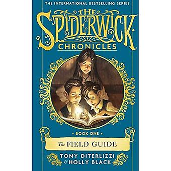 The Field Guide (SPIDERWICK� CHRONICLE)