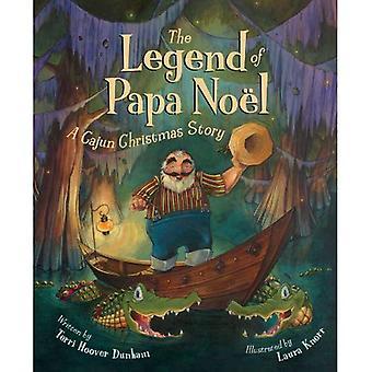 Legenden om Papa Noel: en Cajun jul (Legend-serien)