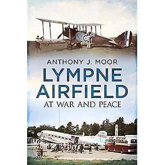 Aerodromo di Lympne: In guerra e pace