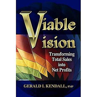 Viable Vision: Transforming Total Sales into Net Profits