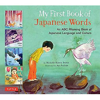 My First Book of Japanese Words: An ABC Rhyming Book� of Japanese Language and Culture