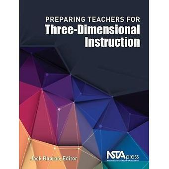 Preparing Teachers for Three-Dimensional Instruction
