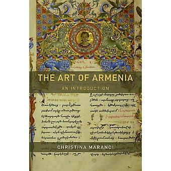 The Art of Armenia - An Introduction by The Art of Armenia - An Introdu