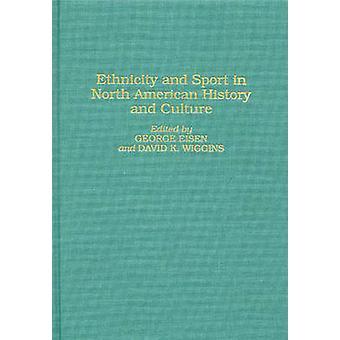 Etnia e esporte na história norte-americana e cultura por Eisen & George