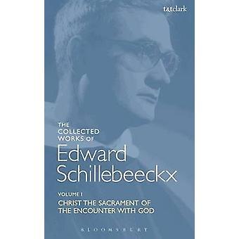 Die gesammelten Werke von Edward Schillebeeckx Band 1 von Schillebeeckx & Edward