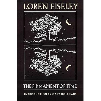 The Firmament of Time by Eiseley & Loren