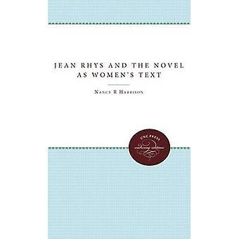 Jean Rhys och romanen som Womens Text av Harrison & Nancy R.