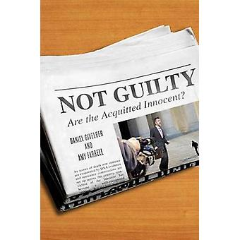 Not Guilty Are the Acquitted Innocent by Givelber & Daniel