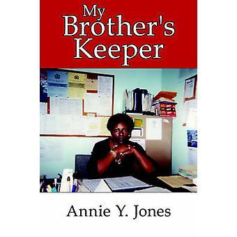 My Brothers Keeper by Jones & Annie & Y.