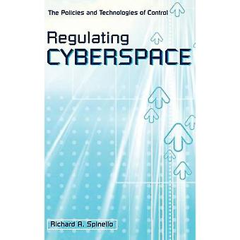 Regulering af Cyberspace politikkerne og teknologier for kontrol af Spinello & Richard A.