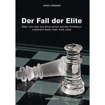 Der Fall der Elite par Jnemann & Barry