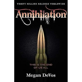 Annihilation: Book 4 in the Anarchy series (Anarchy)