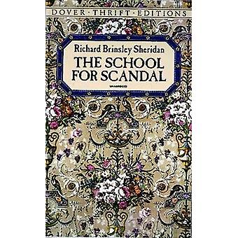 The School for Scandal (Reprinted edition) by Richard Brinsley Sherid