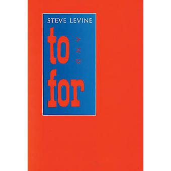 To and for by Steve Levine - 9780918273710 Book