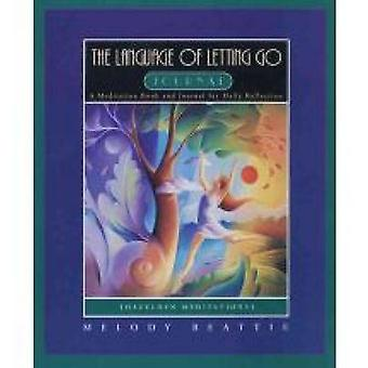 The Language of Letting Go Journal (abridged edition) by Melody Beatt