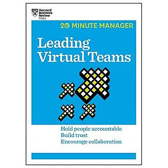 Leading Virtual Teams (HBR 20-Minute Manager Series) by Harvard Busin