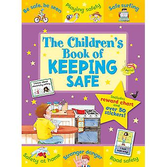 The Children's Book of Keeping Safe by Sophie Giles - Kate Davies - 9