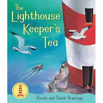 The Lighthouse Keepers Tea by Ronda Armitage & David Armitage