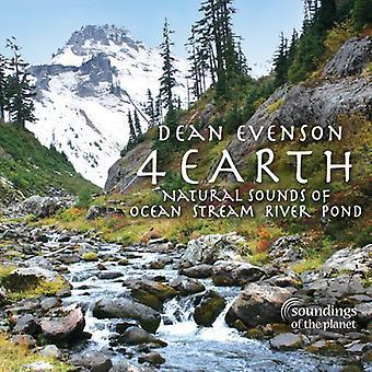 Dean Evenson - 4 jorden: Naturlige lyde af Ocean Stream floden dam [CD] USA import
