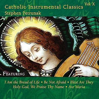 Stephen Petrunak - katolske Instrumental Classics [CD] USA import