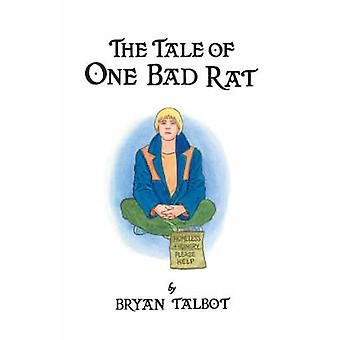 The Tale of One Bad Rat by Bryan Talbot - 9780224084703 Book
