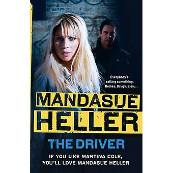 The Driver by Mandasue Heller - 9780340954201 Book
