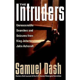 The Intruders - Unreasonable Searches and Seizures from King John to J