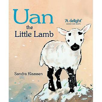 Uan das kleine Lamm von Sandra Klaassen - 9780863157776 Buch