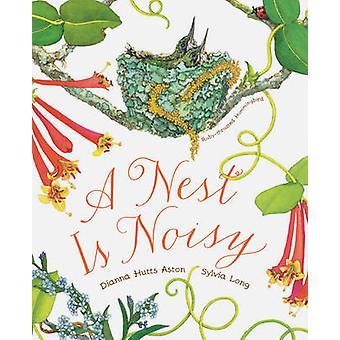 Un nido è rumoroso da Dianna Hutts Aston - Sylvia Long - 9781452161358 B
