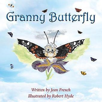 Granny Butterfly by Jean French - 9781786238337 Book