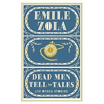 Dead Men Tell No Tales by Emile Zola - 9781847496966 Book