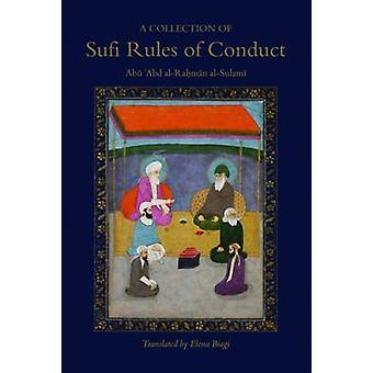 A Collection of Sufi Rules of Conduct by Abu 'Abd Al-Rahman Sulami -