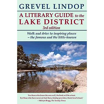A Literary Guide to the Lake District (3rd Revised edition) by Grevel