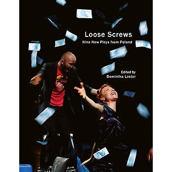 Loose Screws by Dominika Laster - 9780857421777 Book