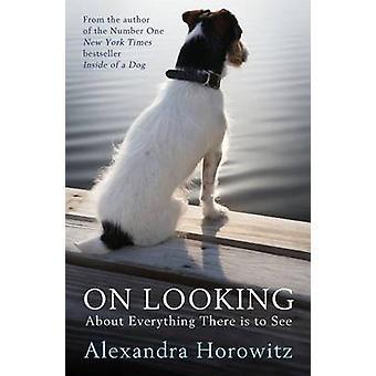 Sobresobre tudo há de ver por Alexandra Horowitz-