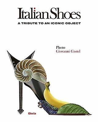 Italian chaussures - A Tribute to an Iconic Object by Giovanni Gastel - 978