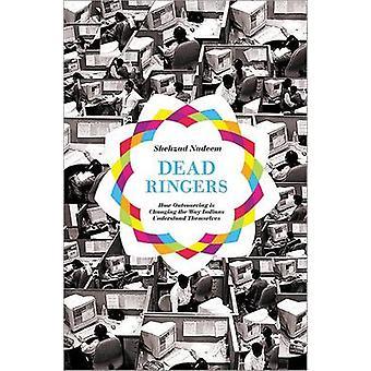 Dead Ringers - cómo Outsourcing está cambiando la manera de los indios entender
