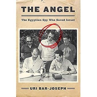 El ángel: El espía egipcio que salvó a Israel