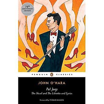 Pal Joey: The Novel and the Libretto and Lyrics (Penguin Classics)