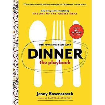 Diner: De Playbook: een 30 dagen Plan voor beheersen de kunst van de familie maaltijd