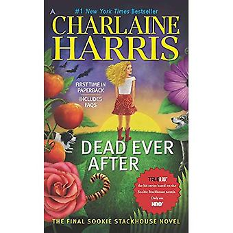 Dead Ever After : Une Sookie Stackhouse roman (Sookie Stackhouse/True Blood)