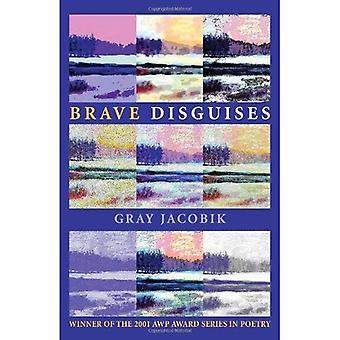 Brave Disguises (Pitt Poetry Series)