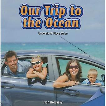 Our Trip to the Ocean