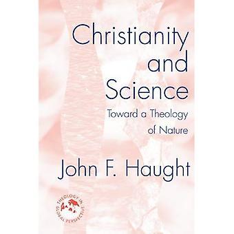 Christianisme et la Science: vers une théologie de la Nature (théologie in Global Perspective)