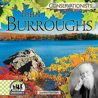 John Burroughs (Checkerboard Biography Library: Conservationists)
