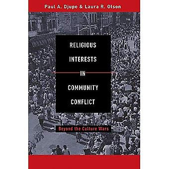 Religious Interests in Community Conflict: Beyond the Culture Wars