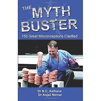 Myth Buster: 150 Great Misconceptions Clarified